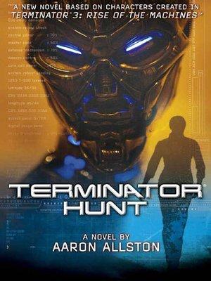 cover image of Terminator 3--Terminator Hunt