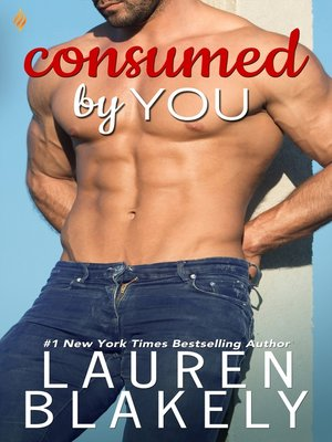 cover image of Consumed by You