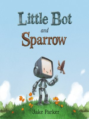 cover image of Little Bot and Sparrow