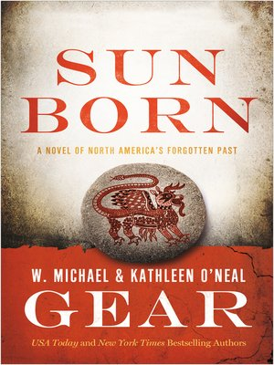 cover image of Sun Born: A Novel of North America's Forgotten Past