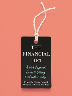 The Financial Diet by Chelsea Fagan · OverDrive (Rakuten OverDrive
