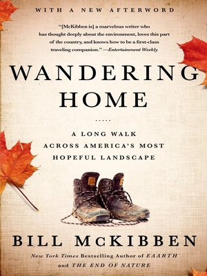 cover image of Wandering Home--A Long Walk Across America's Most Hopeful Landscape