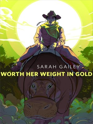 cover image of Worth Her Weight in Gold