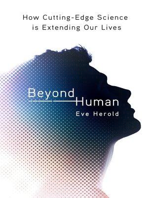 cover image of Beyond Human