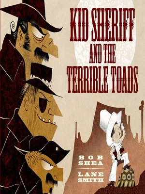 cover image of Kid Sheriff and the Terrible Toads