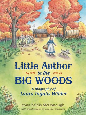 cover image of Little Author in the Big Woods