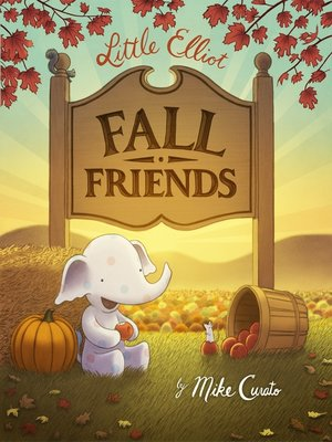 cover image of Little Elliot, Fall Friends