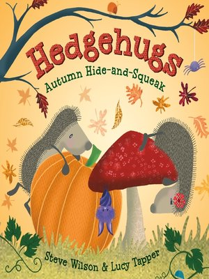 cover image of Hedgehugs: Autumn Hide-and-Squeak