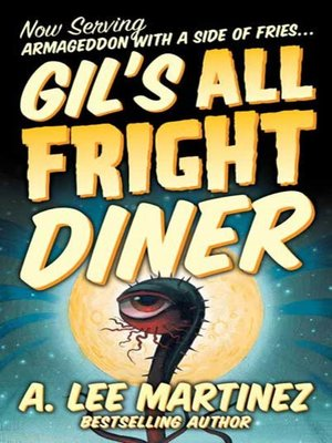 cover image of Gil's All Fright Diner