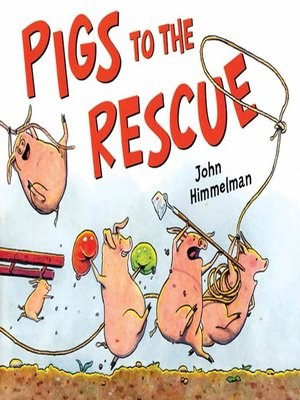 cover image of Pigs to the Rescue