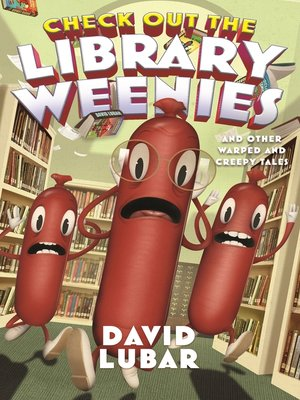 cover image of Check Out the Library Weenies