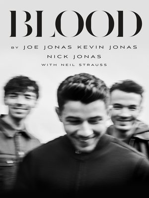 cover image of Blood--A Memoir by the Jonas Brothers
