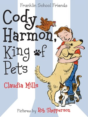 cover image of Cody Harmon, King of Pets