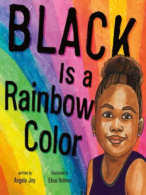 cover image of Black Is a Rainbow Color