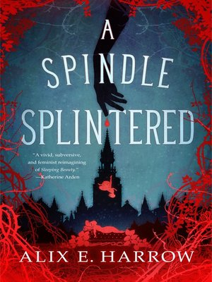 cover image of A Spindle Splintered