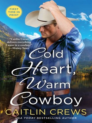 cover image of Cold Heart, Warm Cowboy