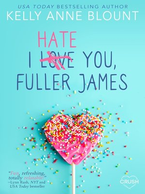 cover image of I Hate You, Fuller James
