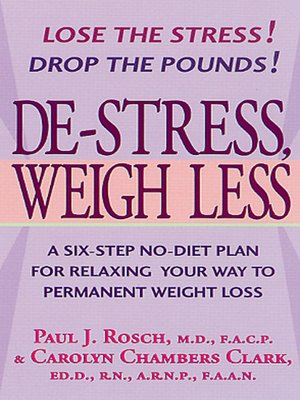 cover image of De-Stress, Weigh Less