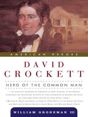 cover image of David Crockett--Hero of the Common Man