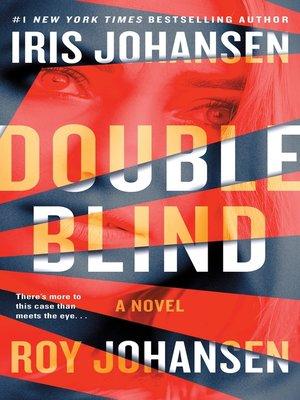 Eve Duncan Series Book 15 Iris Johansen Author 2017 Cover Image Of Double Blind