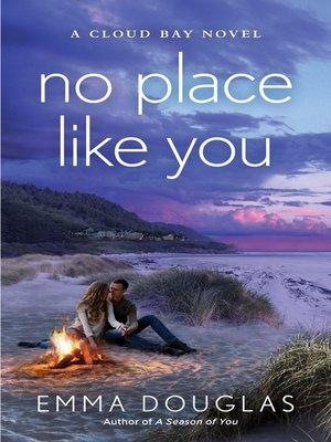 cover image of No Place Like You--A Cloud Bay Novel