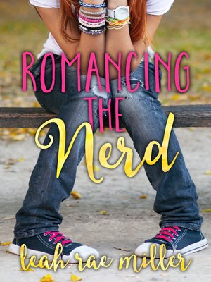 cover image of Romancing the Nerd