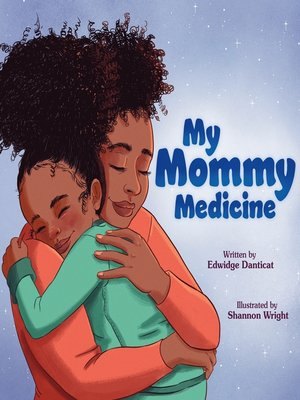 cover image of My Mommy Medicine