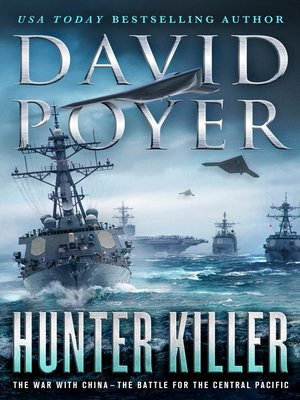 cover image of Hunter Killer: The War with China: The Battle for the Central Pacific