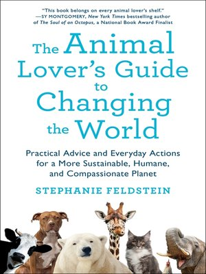 cover image of The Animal Lover's Guide to Changing the World