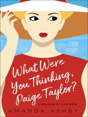cover image of What Were You Thinking, Paige Taylor?