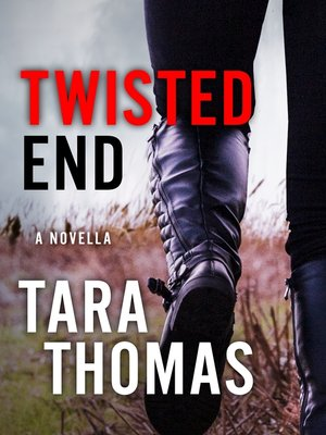 cover image of Twisted End