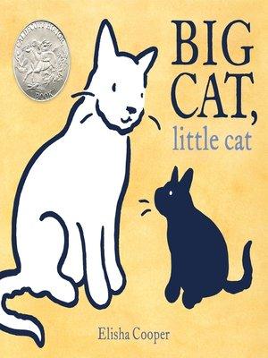 cover image of Big Cat, Little Cat