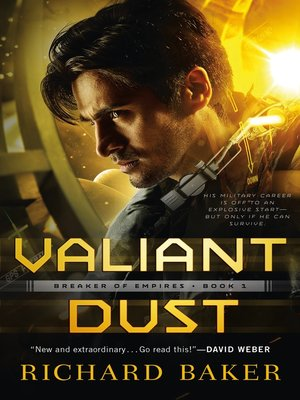 cover image of Valiant Dust--Breaker of Empires, Book 1