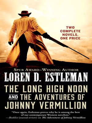 cover image of The Long High Noon and the Adventures of Johnny Vermillion