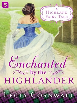 cover image of Enchanted by the Highlander