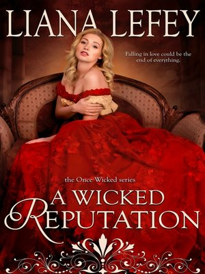 cover image of A Wicked Reputation