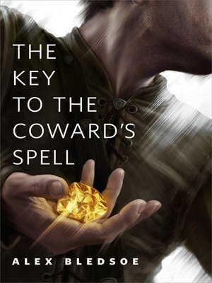 cover image of The Key to the Coward's Spell