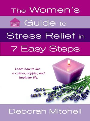 cover image of The Women's Guide to Stress Relief in 7 Easy Steps