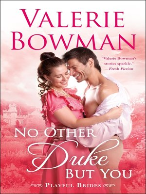 cover image of No Other Duke But You--A Playful Brides Novel