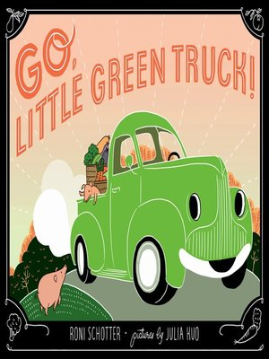 cover image of Go, Little Green Truck!