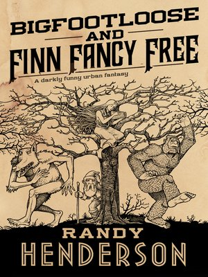 cover image of Bigfootloose and Finn Fancy Free