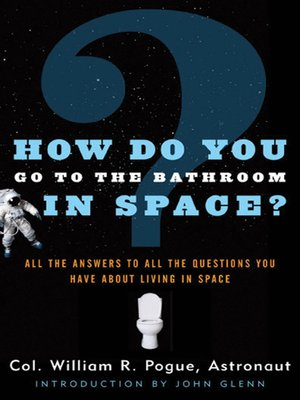 cover image of How Do You Go to the Bathroom In Space?