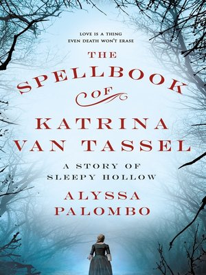 cover image of The Spellbook of Katrina Van Tassel