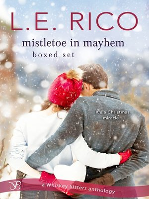 cover image of Mistletoe in Mayhem Boxed Set: A Christmas Wedding in Mayhem ; A Surprise Baby in Mayhem