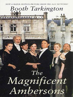 cover image of The Magnificent Ambersons