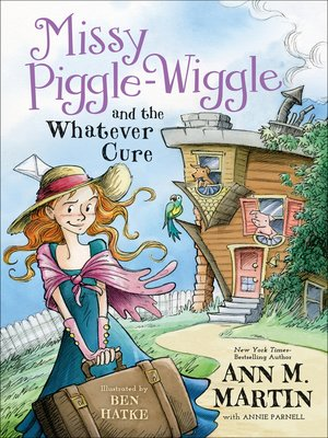 cover image of Missy Piggle-Wiggle and the Whatever Cure