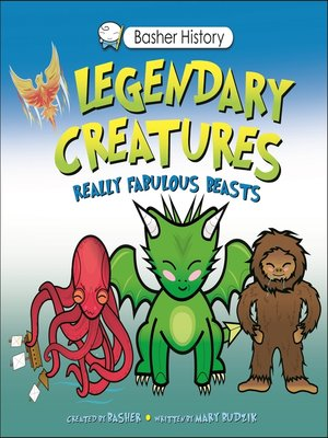 cover image of Basher History: Legendary Creatures