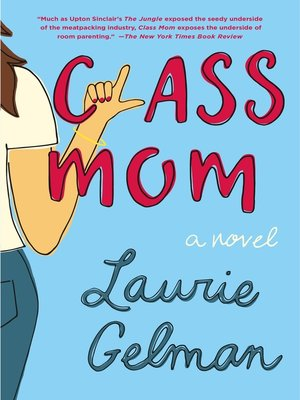 cover image of Class Mom