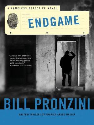 cover image of Endgame--A Nameless Detective Novel