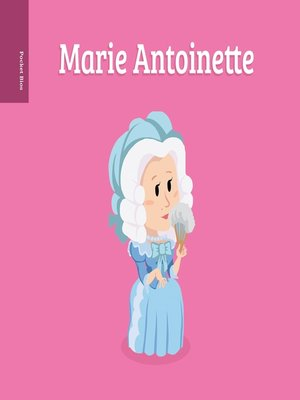 cover image of Pocket Bios: Marie Antoinette